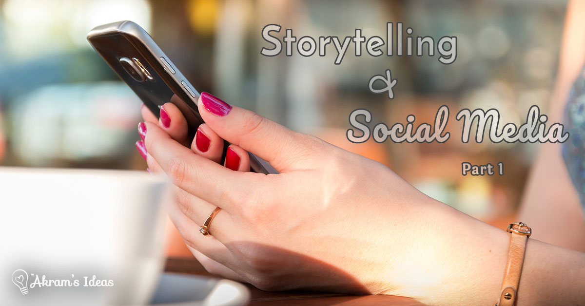 Get Creative Today : Storytelling & Social Media